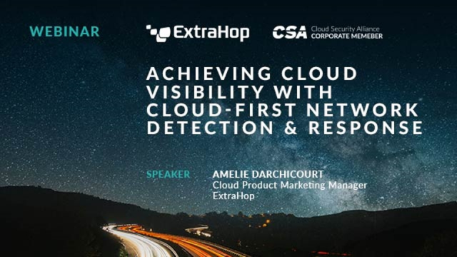 Achieving Cloud Visibility With Cloud-First Network Detection & Response