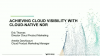 Achieving Cloud Visibility With Cloud-Native Network Detection & Response