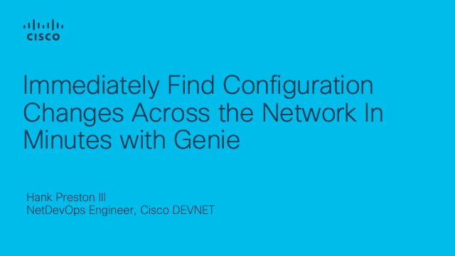 Immediately Find Configuration Changes Across the Network In Minutes with Genie