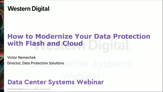 How to Modernize Your Data Protection with Flash and Cloud