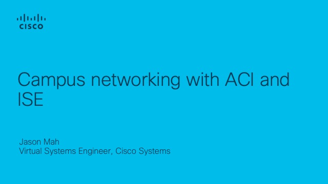Campus networking with ACI and ISE
