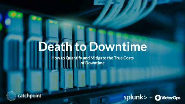 How to Quantify and Mitigate the True Costs of Downtime
