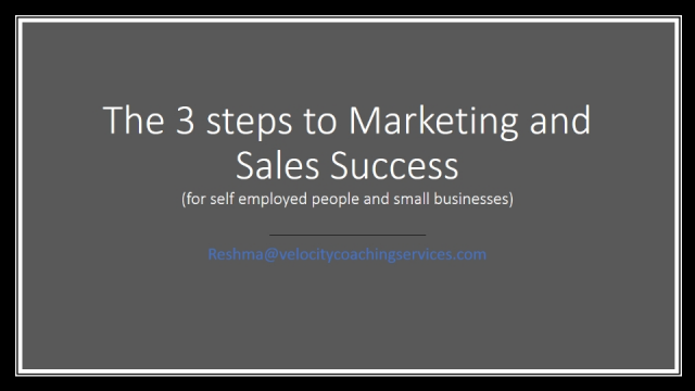 The 3 steps to your marketing and sales success
