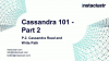 Apache Cassandra Guide 101 Part 2