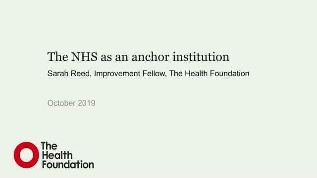 The NHS as an anchor institution