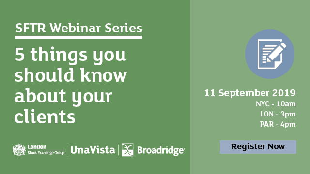 SFTR Webinar Series - 5 things you should know about your clients