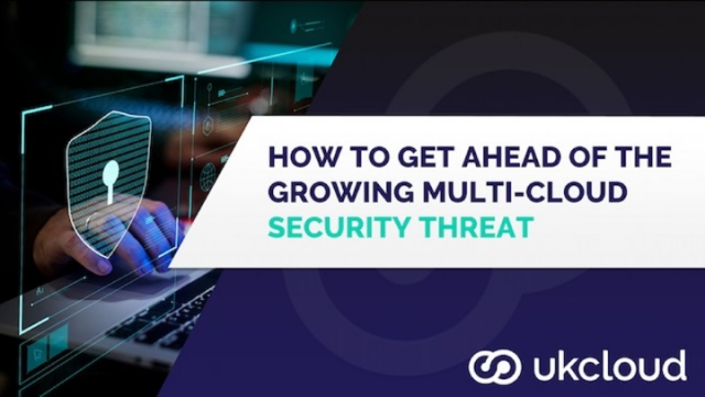 How to get ahead of the growing multi-cloud security threat