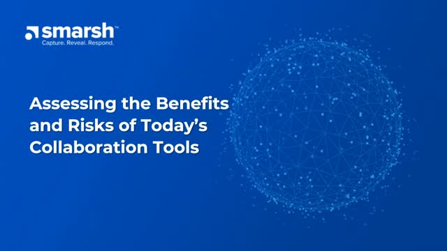 Assessing the Benefits and Risks of Today's Collaboration Tools
