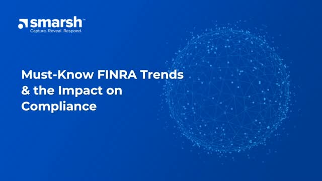 Must-Know FINRA Trends & the Impact on Compliance
