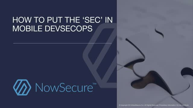 How to Put the 'Sec' in Mobile DevSecOps