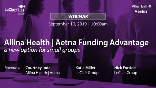 Allina Health | Aetna Funding Advantage – a new option for small groups