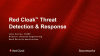 Introducing Red Cloak™ Threat Detection & Response