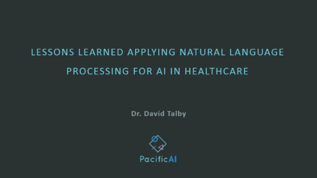 Lesson Learned Applying Natural Language Processing for AI in Healthcare