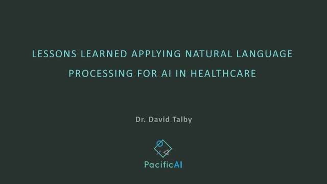 Lessons Learned Applying Natural Language Processing for AI in Healthcare