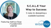 S.C.A.L.E Your Way to Business Success