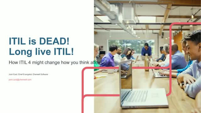 ITIL is dead! Long live ITIL!