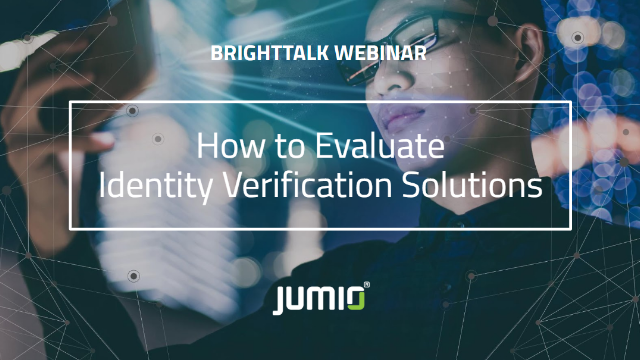 How to Evaluate, Really Evaluate, Identity Verification Solutions