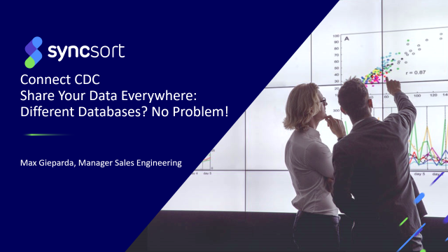 Connect CDC – Share Your Data Everywhere – Different Databases? No Problem!