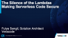 The Silence of the Lambdas - Making Serverless Code Secure