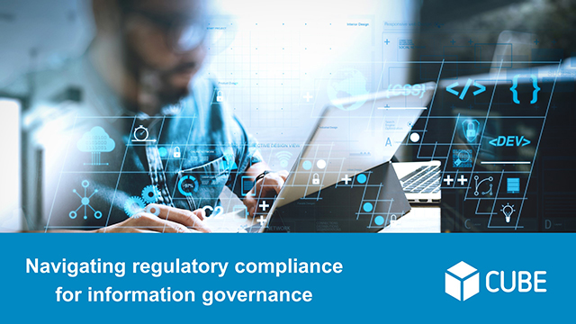 Navigating Regulatory Compliance for Information Governance