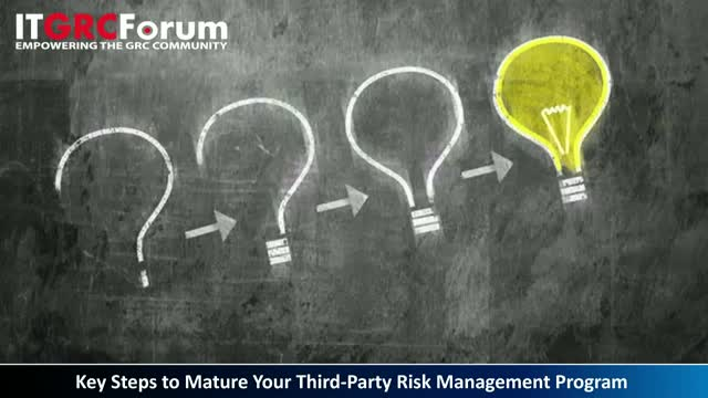 [Earn CPE] Key Steps to Mature Your Third-Party Risk Management Program
