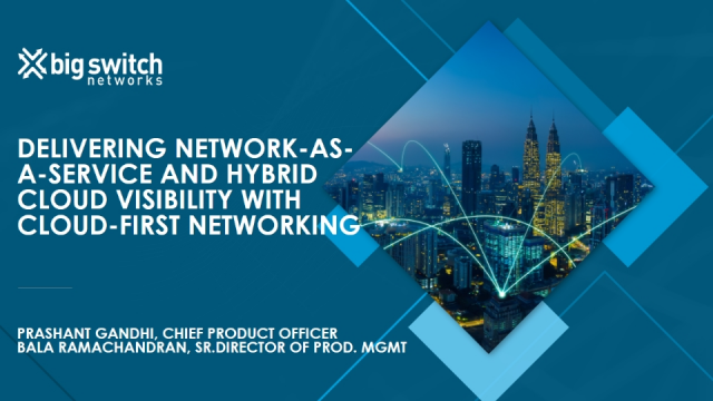 Delivering Network-as-a-Service and Hybrid Cloud Visibility with Cloud-First Net