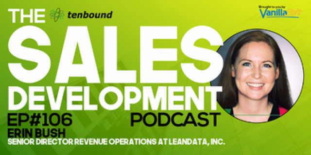Erin Bush - How Revenue Operations Supports Sales Development