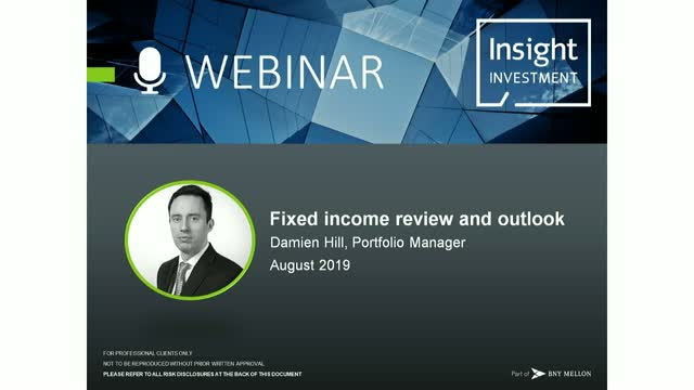 Fixed income review and outlook | August 2019