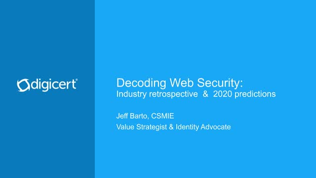 Decoding Web Security: Industry retrospective and 2020 predictions