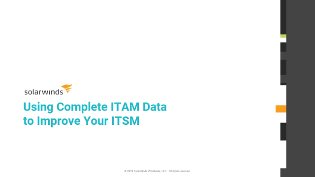 Using Complete ITAM Data to Improve Your ITSM