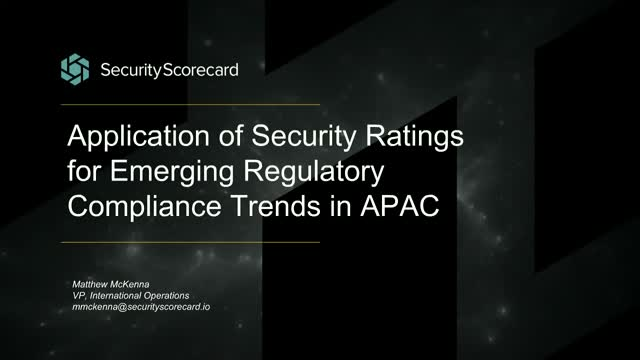 Application of Security Ratings for Emerging Regulatory Compliance Trend in APAC