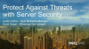Protect Against Threats with Server Security