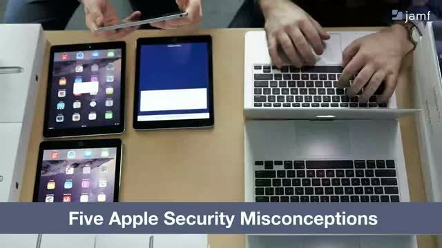 5 Apple Security Misconceptions