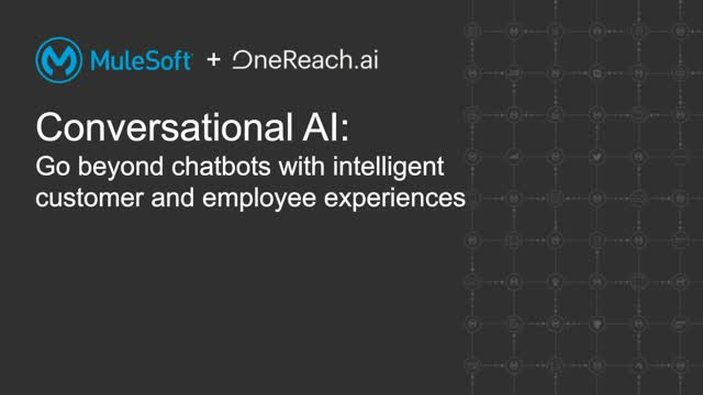 Conversational AI: Go beyond chatbots with intelligent customer and employee exp