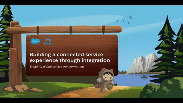 Building a connected service experience with Salesforce Service Cloud