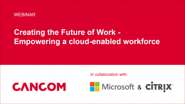 Creating the Future of Work - Empowering a cloud-enabled workforce
