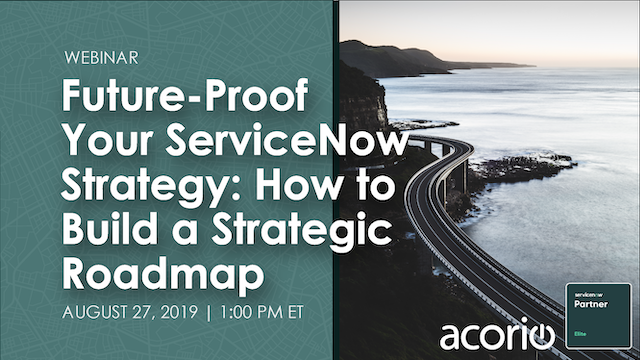 Future-Proof Your ServiceNow Strategy: How to Build a Strategic Roadmap