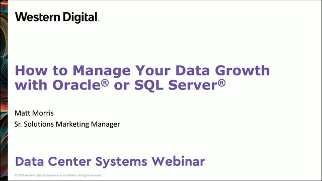 How to Manage Your Data Growth with Oracle® or SQL Server®