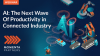AI: The Next Wave of Productivity in Connected Industry