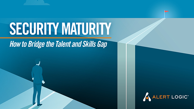 Security Maturity: How to Bridge the Talent and Skills Gap