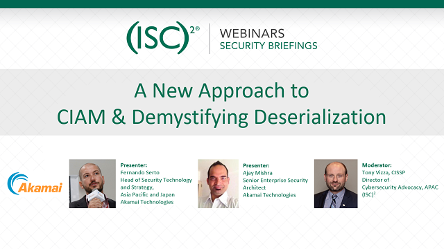 A New Approach to CIAM & Demystifying Deserialization