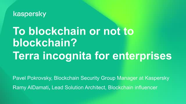 To Blockchain or Not to Blockchain? Terra Incognita for Enterprises