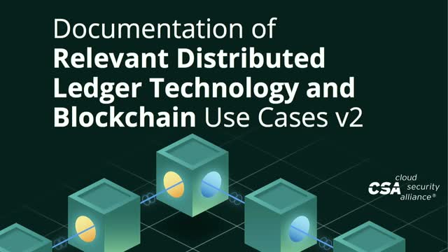 Beyond Cryptocurrency: Blockchain and DLT Use Cases