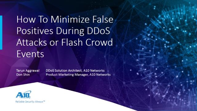 How to Reduce False Positives During Flash Crowd or DDoS Attack