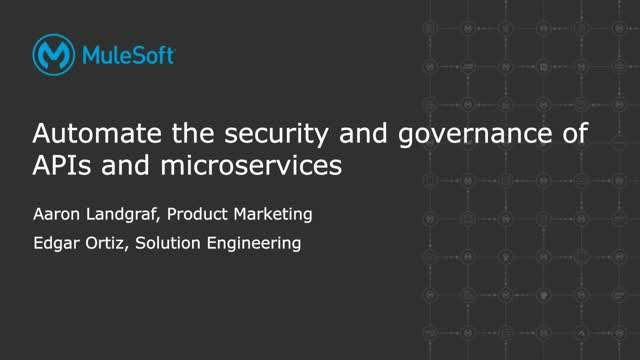 Automating the security and governance of APIs and microservices
