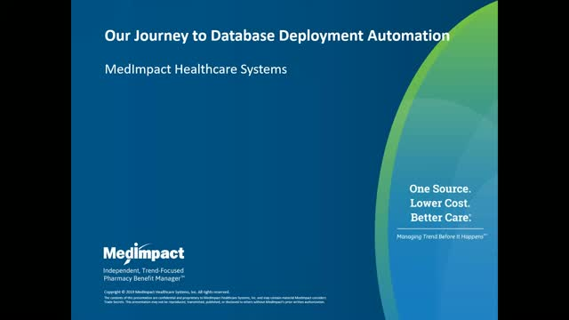 MedImpact's Journey to Database Deployment Automation
