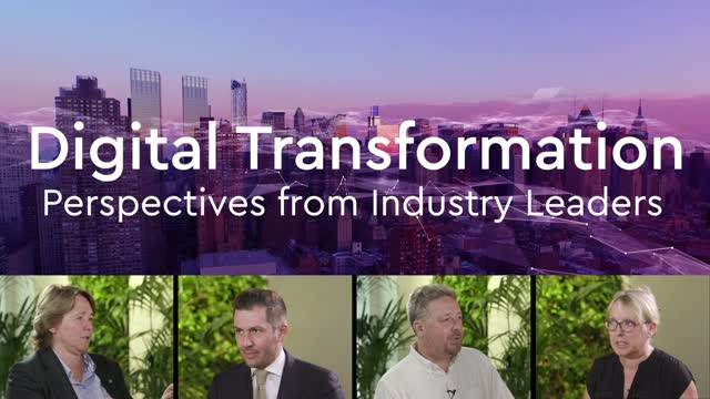 Digital Transformation: Perspectives from Industry Leaders