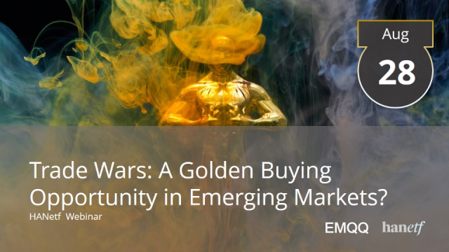 Trade Wars: A Golden Buying Opportunity in Emerging Markets?