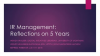 IR Management: Reflections on 5 Years