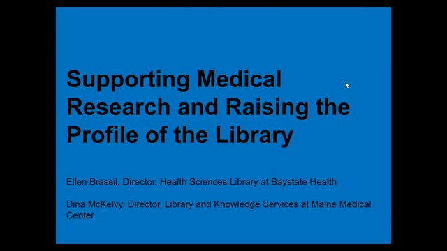 Supporting Medical Research and Raising the Profile of the Library